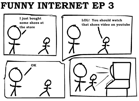 ... really funny jokes here is funny internet ep 3 by me i really drew it